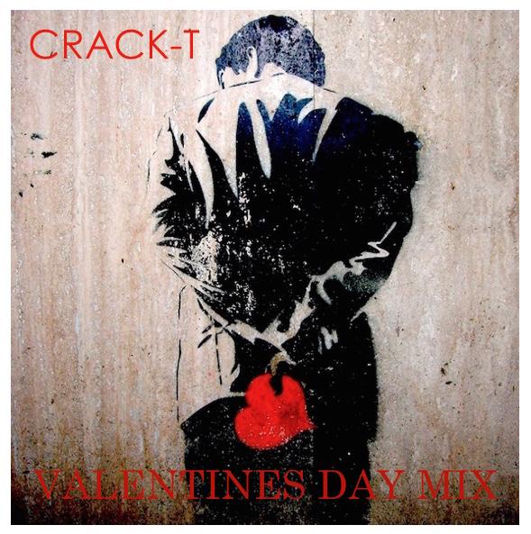 CRACK-T - VALENTINES DAY MIX