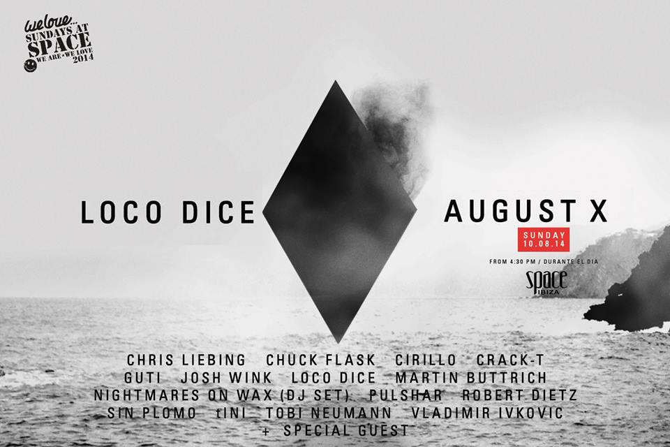 Live At Loco Dice_s Birthday @ Space Ibiza - August 10th 2014