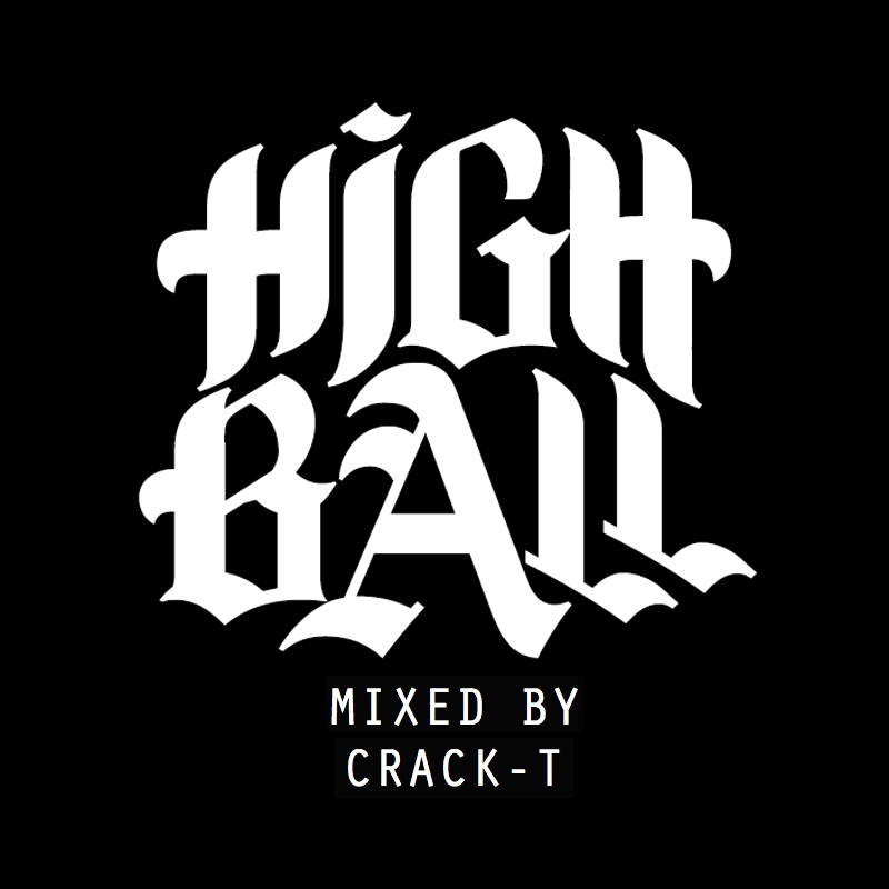 HIGH BALL MIXTAPE #1