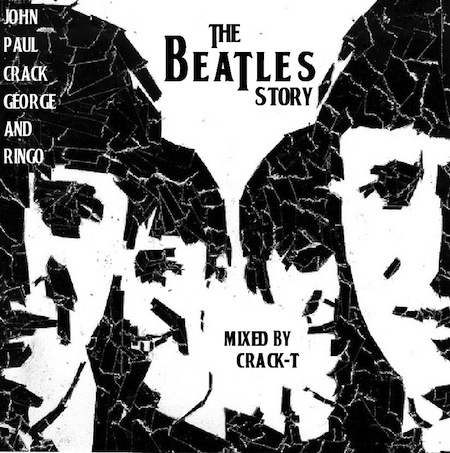 JOHN-PAUL-CRACK-GEORGE-AND-RINGO-THE-BEATLES-STORY-MIXED-BY-CRACK-T