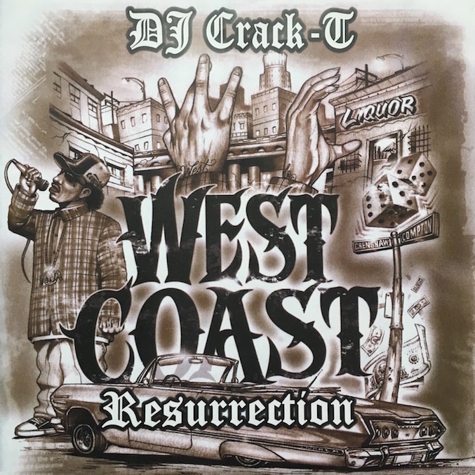 Crack-T - West Coast Resurrection